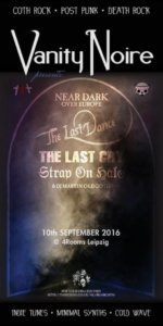 Vanity Noire presents Near Dark over Europ Tour