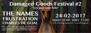 Damaged Goods Festival II - Les Jeux Sont Faits