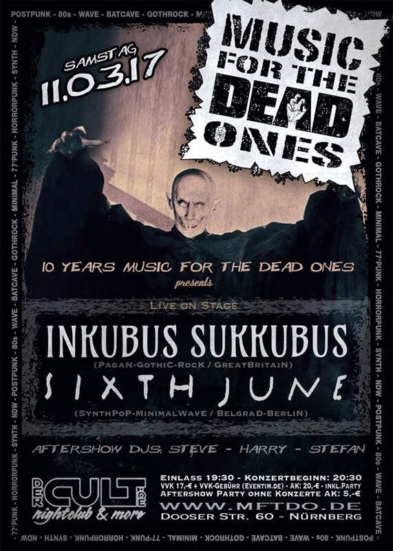 Inkubus Sukkubus & Sixth June in Nürnberg, 11.03.2017