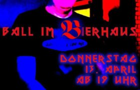 5. Ball im Bierhaus Braunschweig
