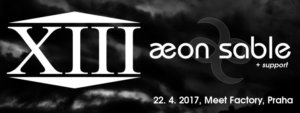 XIII. století, Aeon Sable, La Scaltra + Výsměch? in Prag - 22.04.2017