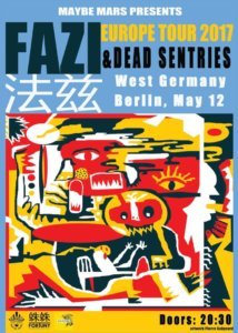 12.05.2017: FAZI / 法兹乐队 & Dead Sentries in Berlin