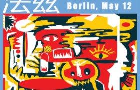 12.05.2017: FAZI / 法兹乐队 & Dead Sentries in Berlin