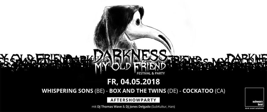 04.05.2018: Darkness My Old Friend Festival in Bielefeld