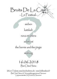 16.06.2018: Bruits de la Cave - le Festival in Hannover