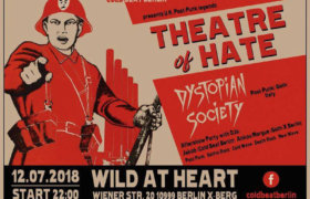 12.07.2018: Theatre of Hate & Dystopian Society in Berlin
