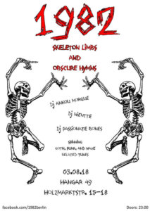 03.08.2018:1982 - Skeleton Limbs and Obscure Hymns I in Berlin