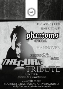 22.03.2019: Phantoms Special: The Cure Tribute Party in Hannover