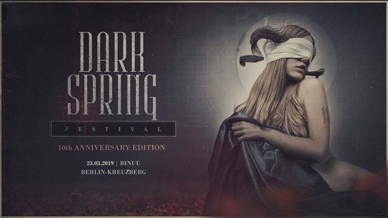 23.03.2019: Dark Spring Festival in Berlin