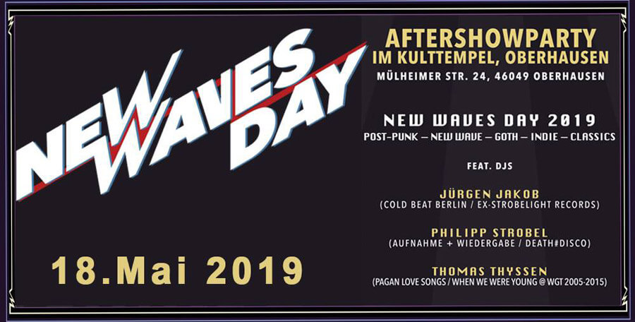 18.05.2019: New Waves Day Aftershow-Party in Oberhausen