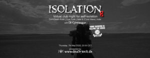 07.05.2020: Isolation #8 Livestream