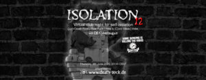 04.06.2020: Isolation #12 Livestream