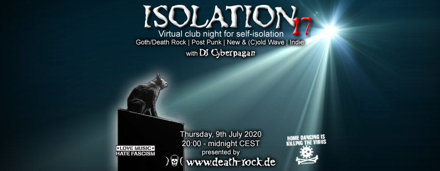 09.07.2020: Isolation #17 Livestream