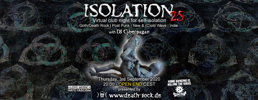 03.09.2020: Isolation #25 Livestream