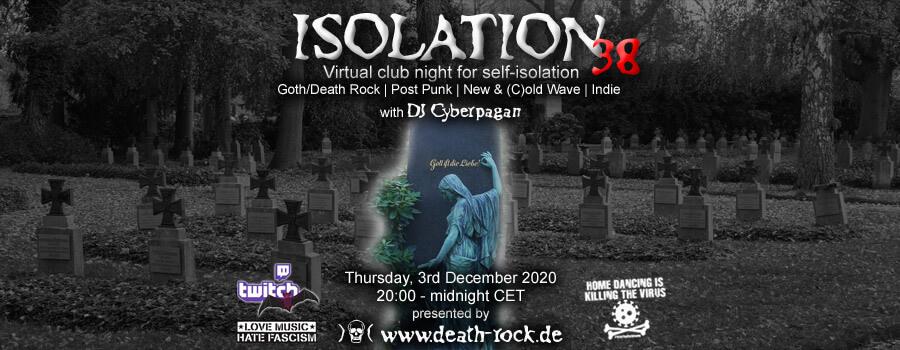 03.12.2020: Isolation #38 Livestream
