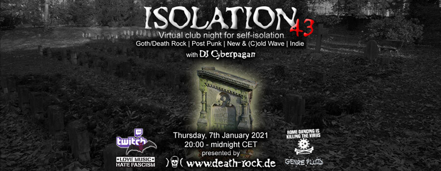 07.01.2021: Isolation #43 Livestream