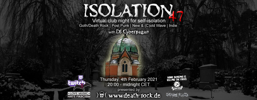 04.02.2021: Isolation #47 Livestream