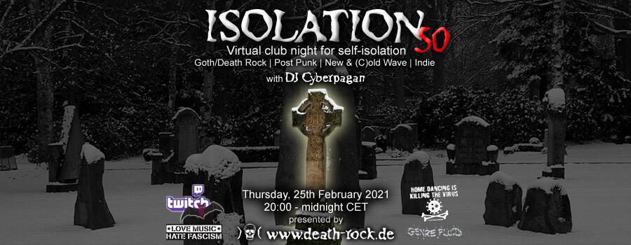 25.02.2021: Isolation #50 Livestream