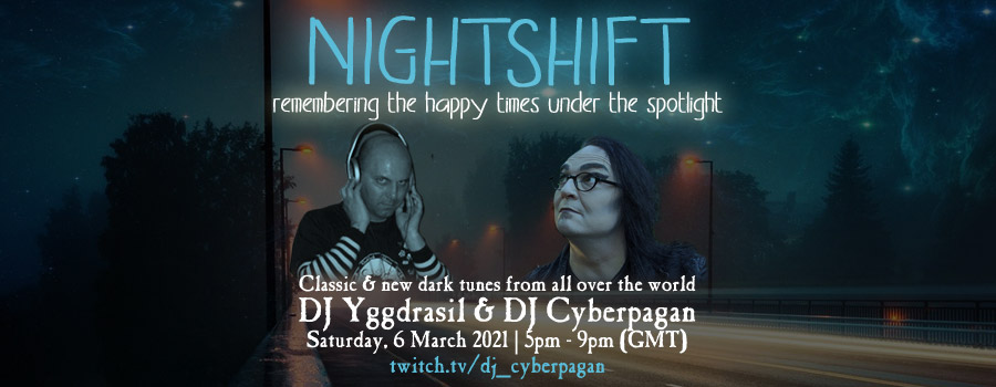 06.03.2021: Nightshift #2 Livestream