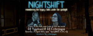 24.04.2021: Nightshift #3 Livestream