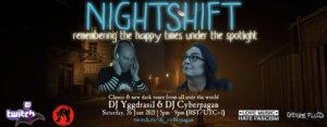 26.06.2021: Nightshift #4 Livestream