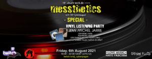 06.08.2021: messthetics special Livestream