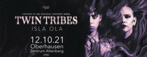 12.10.2021: Twin Tribes & Isla Ola in Oberhausen